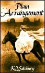 Plain Arrangement (Simple Life, Simply Love) - KQ Salsbury