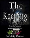 The Keeping (Laws of the Lycans, #2) - Nicky Charles