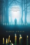 Shadow People - James Swain