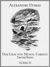 Der Graf von Monte Christo - Erster Band (German Edition) - Eckhard Henkel, Fritz Bergen, Max Pannwitz, Alexandre Dumas
