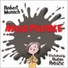 Mud Puddle - Robert Munsch, Dusan Petricic
