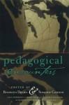 Pedagogical Encounters - Bronwyn Davies, Susanne Gannon