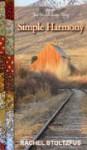 Simple Harmony (An Amish Love Story Series) - Rachel Stoltzfus