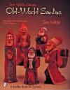 Tom Wolfe Carves Old World Santas (Schiffer Book for Carvers) - Tom Wolfe, Molly Higgins
