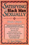 Satisfying the Black Man Sexually Made Simple - Rosie Milligan