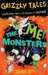 Grizzly Tales 3: The 'Me!' Monsters: The 'Me!' Monsters - Jamie Rix