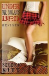Under Mr Nolan's Bed: Revised (Under Mr. Nolan's Bed, #1) - Selena Kitt