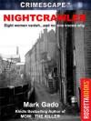Nightcrawler - Mark Gado, Marilyn Bardsley