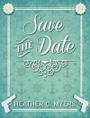 Save the Date! (English Edition) - Heather C. Myers, Joanna Cuayo, Katya Sarria