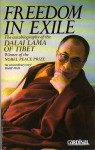 Freedom In Exile: The Autobiography Of His Holiness The Dalai Lama Of Tibet - Dalai Lama XIV