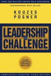 The Leadership Challenge: How to Keep Getting Extraordinary Things Done in Organizations - James M. Kouzes, Barry Z. Posner