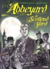 Abbeyard de Scotland Yard - Viviana Centol, Carlos Enrique Vogt
