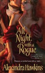 All Night with a Rogue - Alexandra Hawkins