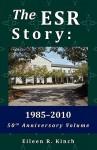 The Esr Story: 1985-2010 - Eileen R Kinch