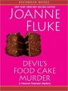 Devil's Food Cake Murder (Hannah Swensen, #14) - Joanne Fluke, Suzanne Toren