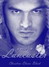 A Rose for Lancaster - ChristineElaine Black