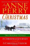 An Anne Perry Christmas: Two Holiday Novels (The Christmas Stories) - Anne Perry
