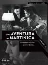 Uma Aventura na Martinica - Inácio Araújo, Diego Galán
