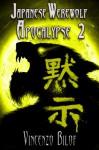 Japanese Werewolf Apocalypse (Episode 2) - Vincenzo Bilof