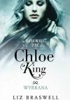 Dziewięć żyć Chloe King. Wybrana - Liz Braswell