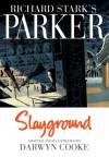 Parker: Slayground - Darwyn Cooke