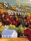 Sunday Night Revival: 40 Favorite Gospel Songs Arranged for Piano, Voice, and Guitar - Shawnee Press