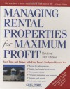 Managing Rental Properties for Maximum Profit, Revised 3rd Edition: Save Time and Money with Greg Perry's Foolproof System for: *Buying the right ... tenants *Getting paid on time *Fixing and - Greg M. Perry
