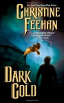 Dark Gold - Christine Feehan, Marc Bachmann