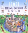 1001 Things to Spot Long Ago - Gillian Doherty, Teri Gower, Susannah Owen