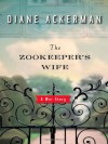 The Zookeeper's Wife (Audio) - Diane Ackerman, Suzanne Toren