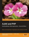 AJAX and PHP: Building Modern Web Applications 2nd Edition - Cristian Darie, Audra Hendrix, Bogdan Brinzarea
