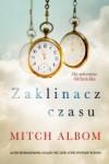 Zaklinacz czasu (Premiera) - Mitch Albom