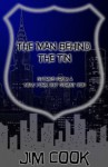 The Man Behind The Tin: Stories from a New York City Street Cop - Jim Cook