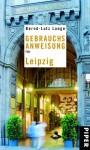 Gebrauchsanweisung für Leipzig - Bernd-Lutz Lange