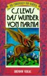Die Chroniken Von Narnia 1. Das Wunder Von Narnia - C.S. Lewis