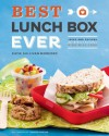 Best Lunch Box Ever: Ideas and Recipes for School Lunches Kids Will Love - Katie Sullivan Morford, Jennifer Martinxe9