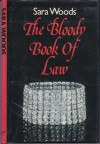 The Bloody Book Of Law - Sara Woods