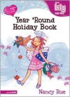 Year 'Round Holiday Book: It's a God Thing! - Nancy Rue, Lyn Boyer-Nelles