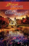 Critical Impact (Steeple Hill Love Inspired Suspense #215)(Whisper Lake, #3) - Linda Hall