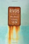 Rivers - Michael Farris Smith