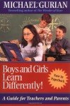 Boys and Girls Learn Differently! - Michael Gurian
