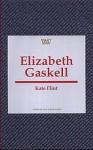 Elizabeth Gaskell - Kate Flint