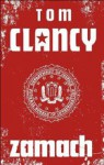 Zamach (Tom Clancy's Net Force, #1) - Tom Clancy, Steve Perry, Steve Pieczernik