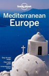 Lonely Planet Mediterranean Europe - Lonely Planet, Duncan Garwood