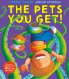 The Pets You Get! - Thomas Taylor, Adrian Reynolds