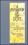 Celebration of the Light: Zen in the Novels of Neil M. Gunn - John Burns