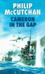 Cameron in the Gap - Philip McCutchan