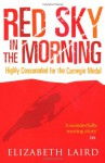 Red Sky in the Morning - Elizabeth Laird