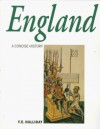 A Concise History Of England From Stonehenge To The Atomic Age - F.E. Halliday