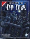 Secrets Of New York: A Mythos Guide to the City That Never Sleeps (Call of Cthulhu Horror Roleplaying) - William Jones
